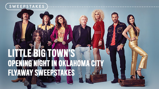 Little Big Town's Fly Away Sweepstakes