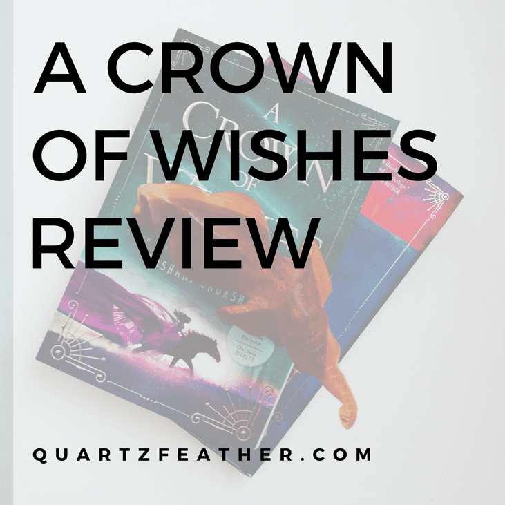 A Crown of Wishes Review