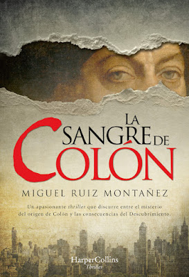 La sangre de Colón - Miguel Ruiz Montañez (2020)
