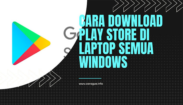 Cara Download Play Store Di Laptop