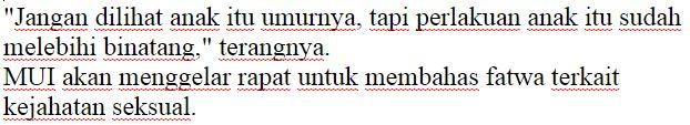 C0MANDO.COM - JAKARTA - Majelis Ulama Indonesia Disingkat (MUI) mendukung penuh jika para pelaku kejahatan Seksual Di berikan sanksi yang berat.