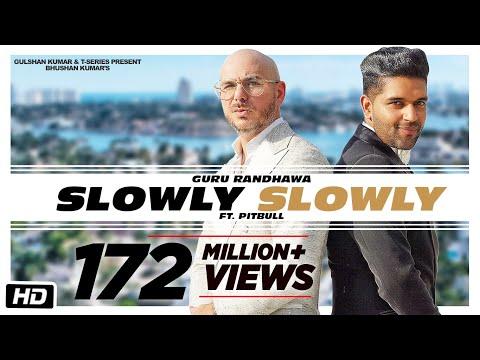 Guru Randhawa, Pitbull new punjabi 2019 song Slowly Slowly weekly rating