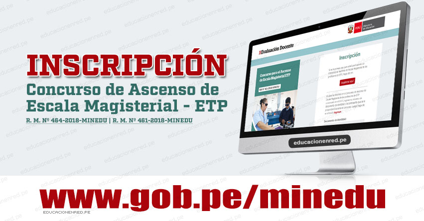 MINEDU: Inscripciones para el Concurso de Ascenso de Escala Magisterial de Educación Técnico-Productiva - ETP 2018 - www.minedu.gob.pe