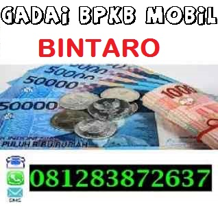 Gadai bpkb mobil di bintaro 081283872637