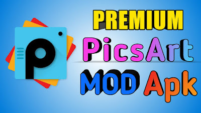 PicsArt Premium Apk Download For Free