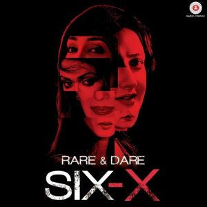 Rare And Dare Six-X (2016)