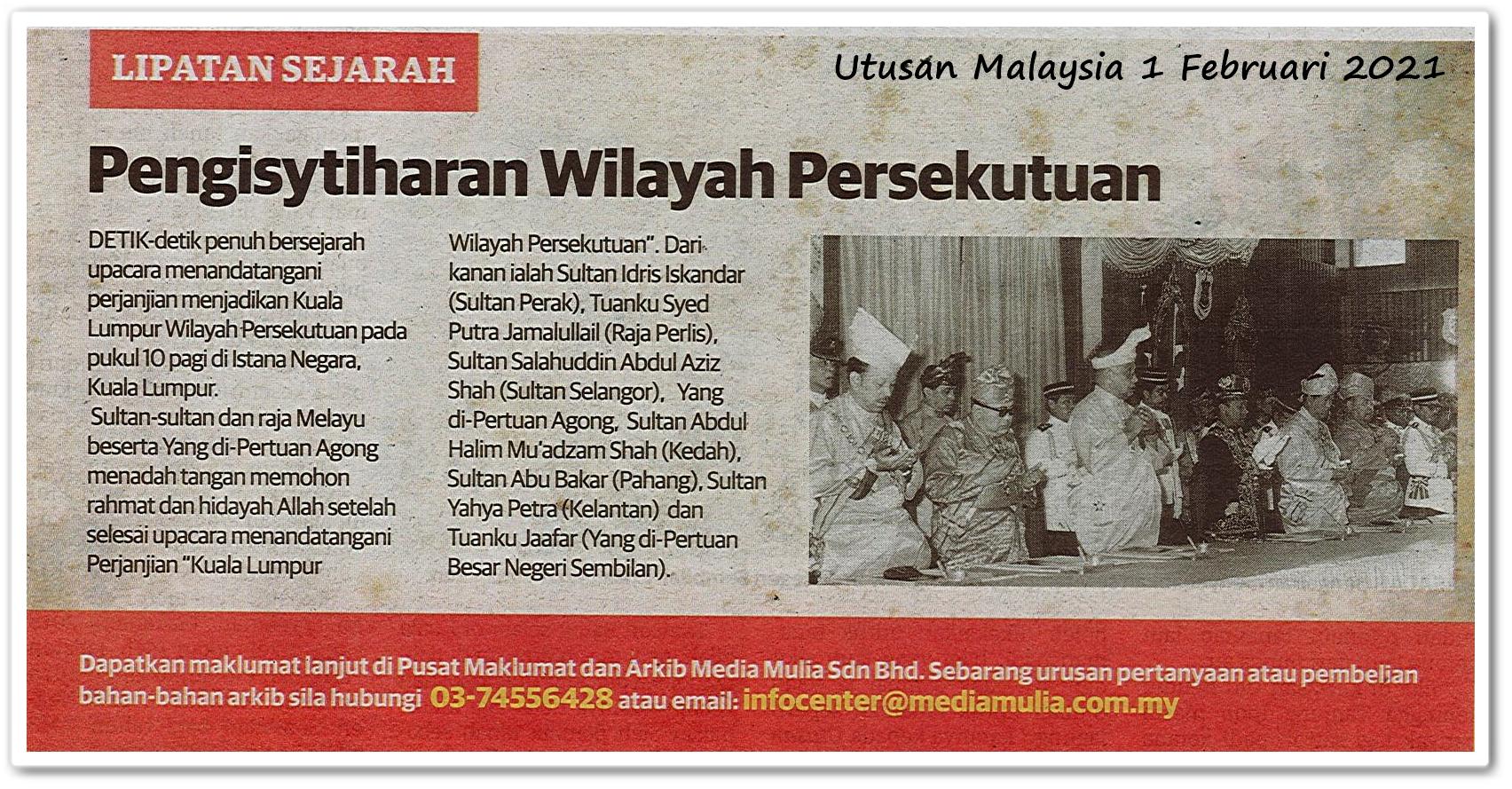 Lipatan sejarah ; Pengisytiharan Wilayah Persekutuan - Keratan akhbar Utusan Malaysia 1 Februari 2021