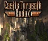 castle-torgeath-redux