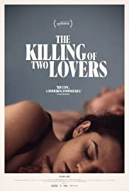 The Killing of Two Lovers Full Movie Download