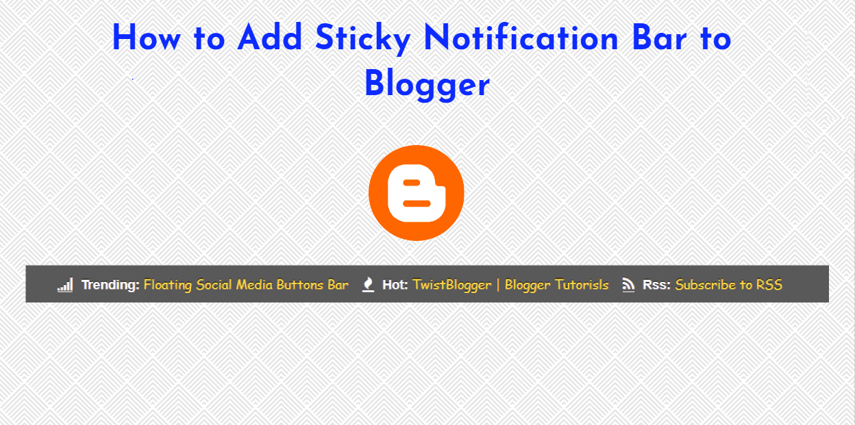 How to Add Sticky Notification Bar to Blogger  (www.getwebinfo.com)