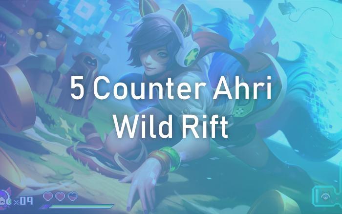 5 Champion Counter Untuk Ahri Wild Rift