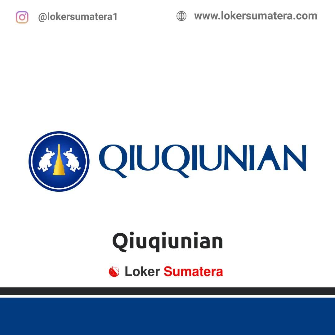 Lowongan Kerja Medan: Qiuqiunian Januari 2021