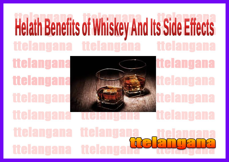 Helath Benefits of Whiskey And Its Side Effects