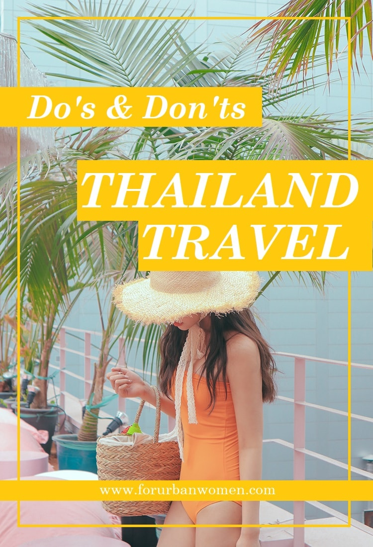 Thailand Travel, travel, do's and don'ts in Thailand,