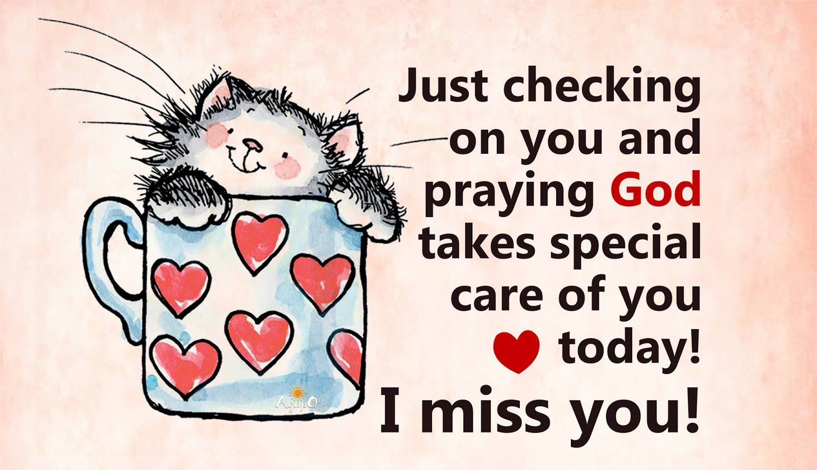 Just checking and praying on you!