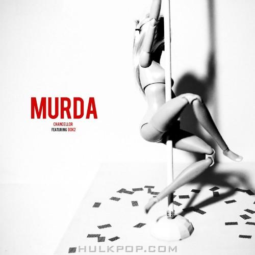 [Single] Chancellor – MURDA