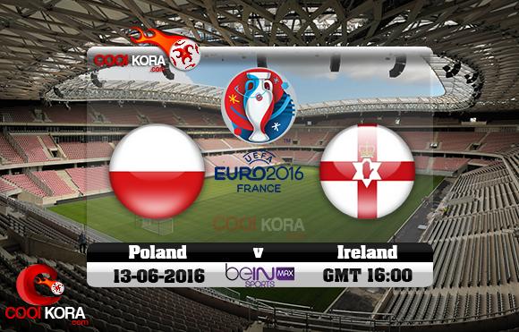 مشاهدة مباراة بولندا وإيرلندا الشمالية اليوم 12-6-2016 بي أن ماكس يورو 2016
