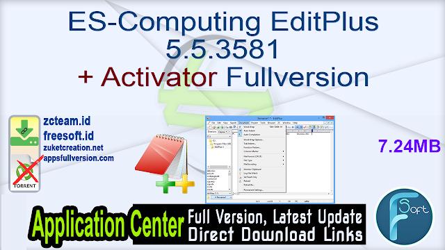 ES-Computing EditPlus 5.5.3581 + Activator Fullversion