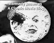 A Classic Movie Blog is now Watching Classic Movies