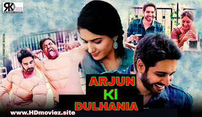 Arjun Ki Dulhaniya (2019) Hindi Dubbed Full Movie Download Filmywap, moviez