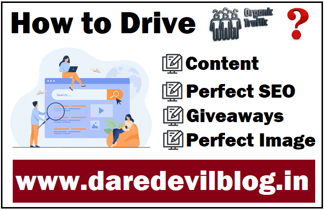 How to drive organic traffic on website/blog easy and new tricks