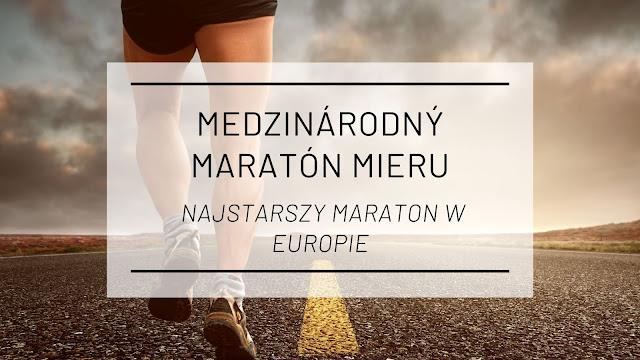 Medzinárodný maratón mieru - Najstarszy maraton w Europie