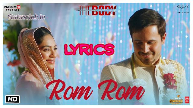Rom Rom Lyrics - Sunny Leone & Emraan Hashmi Songs
