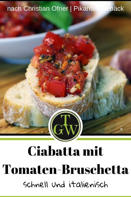 {Buchrezension mit Rezept} Ciabatta mit Tomaten-Bruschetta #ciabatta #tomatenbruschetta #tomaten #bruschetta #schnellejause #jause #italienisch #brotbacken #italienischeküche