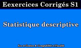 Exercices Statistique Descriptive S1