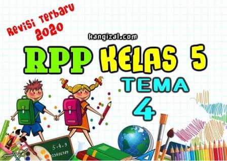 RPP Kelas 5 Kurikulum 2013 Terbaru Revisi 2020 (Tema 4) kangizal.com faizalhusaeni.com