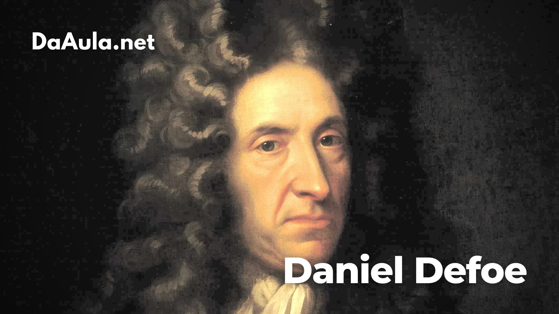 Quem foi Daniel Defoe