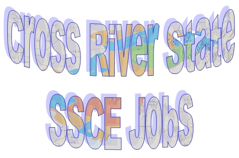 SSCE Jobs in Cross River State 2021/2022