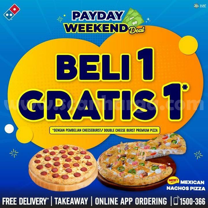 Promo Domino's Pizza PAYDAY WEEKEND DEAL Beli 1 Gratis 1