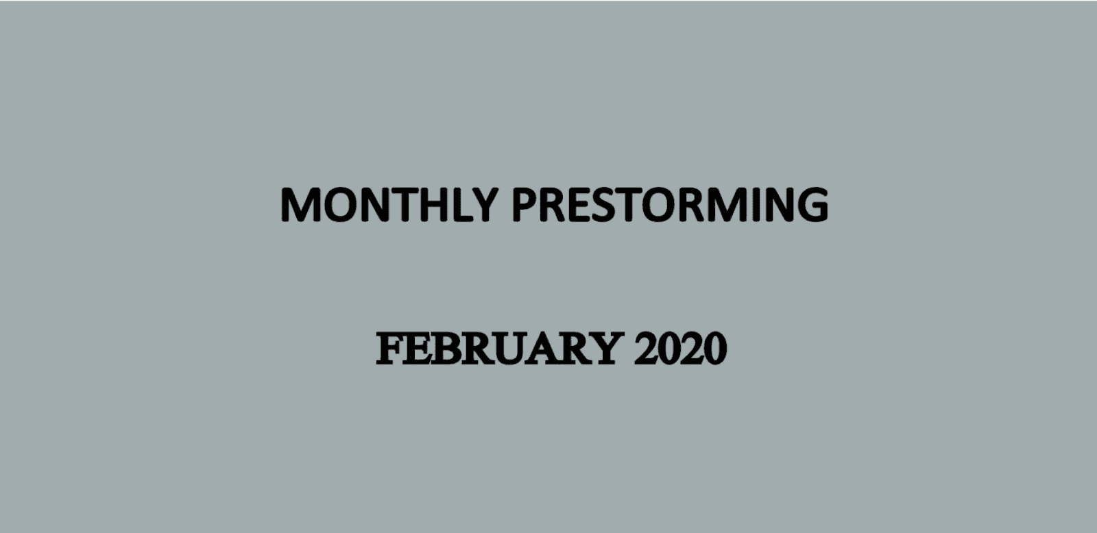 UPSC Monthly Prestorming February for UPSC Prelims 2020