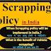 What is scrappage policy, And how will they work?, आखिर क्या है स्क्रैपेज पॉलिसी और ये कैसे काम करेंगी।