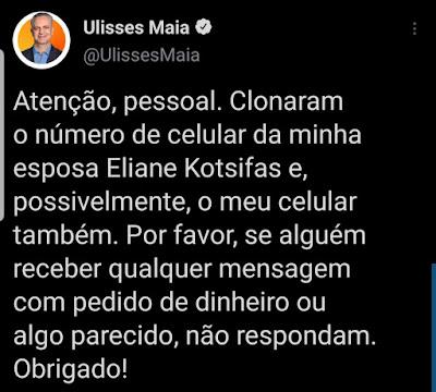 Mensagem do prefeito Ulisses Maia sobre a clonagem de celular
