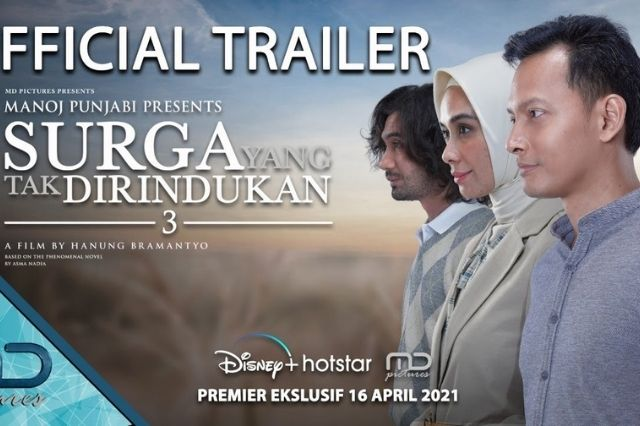 FILM - Surga Yang Tak Dirindukan 3 2021 Full HD