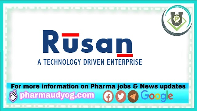 Rusan Pharma | Walk-in interview for QC on 24th Mar 2021 at Ankleshwar