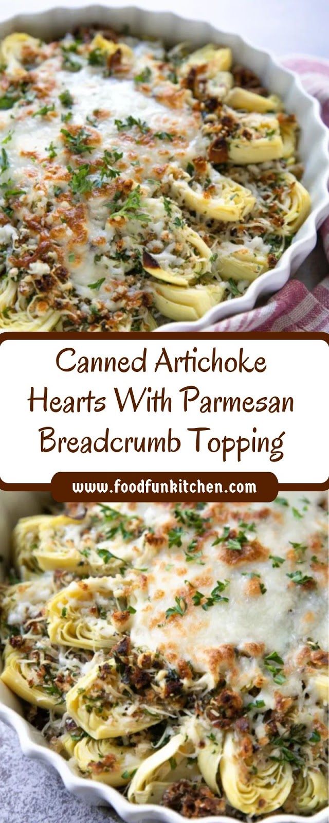 CANNED ARTICHOKE HEARTS WITH PARMESAN BREADCRUMB TOPPING