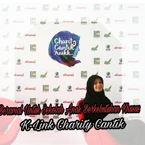 Beramal Untuk Sekolah Anak Berkebutuhan Khusus Lewat K-Link Charity Cantik
