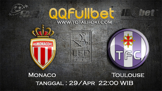 PREDIKSIBOLA - PREDIKSI TARUHAN AS MONACO VS TOULOUSE 29 APRIL 2017 (LIGUE 1)