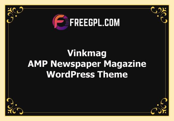 Vinkmag – AMP Newspaper Magazine WordPress Theme Free Download