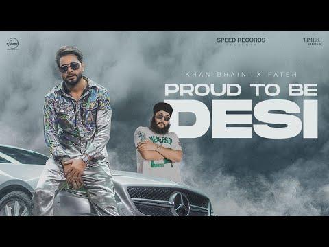 Proud To Be Desi Khan Bhaini Lyrics | New Punjabi Songs 2020