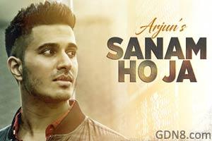 SANAM HO JA - Arjun - Hindi Song 2016