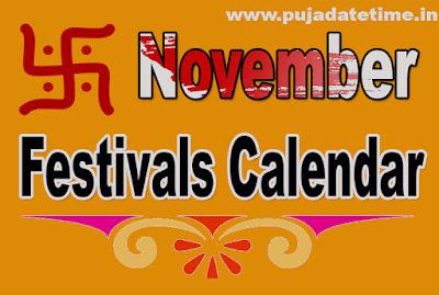 November Festivals Calendar, Hindu Puja Date Time