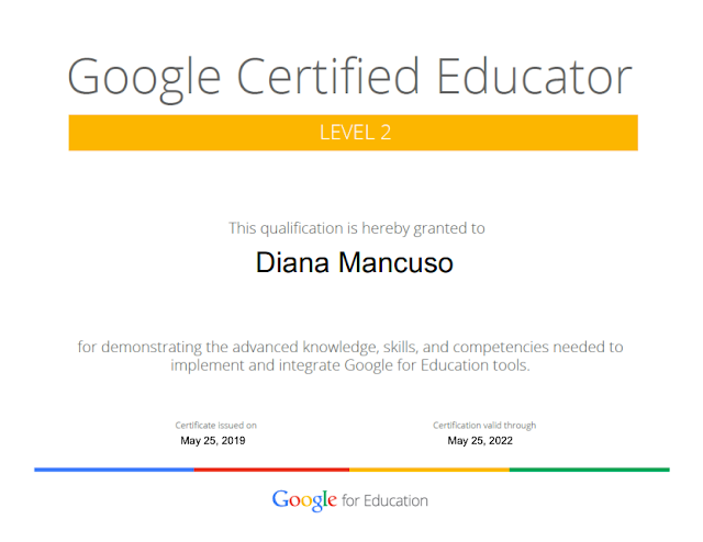 Google Certified Educator: Level 2 - Diana Mancuso