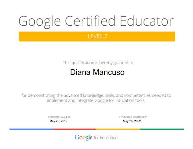 Google Certified Educator: Level 2 - Diana Mancuso