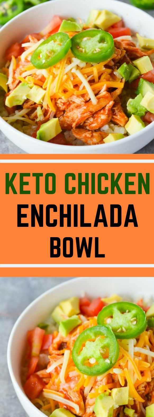 KETO CHICKEN ENCHILADA BOWL #Keto #Diet