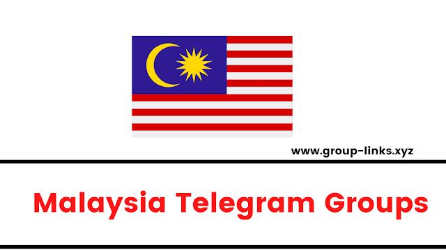 Malaysia Group Links | Malaysia Telegram Channels