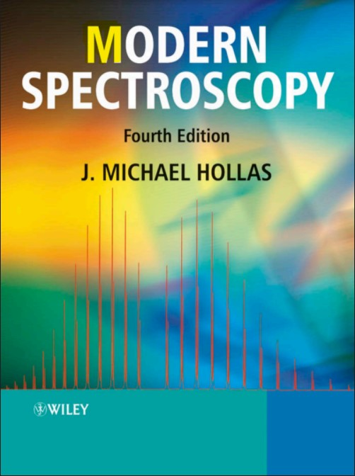 Modern Spectroscopy 4th Edition by J Michael Hollas in pdf